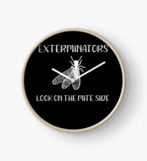 Insects Exterminators Look on the Mite Side Clock