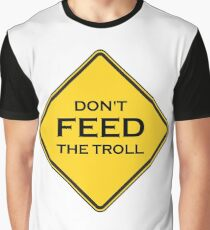 Please do not feed! Graphic T-Shirt