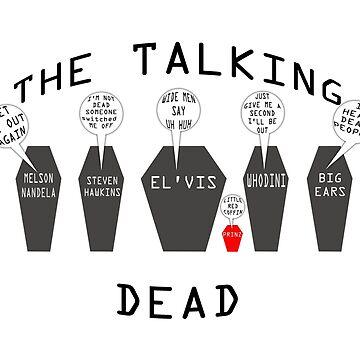 the talking dead by gruntpig