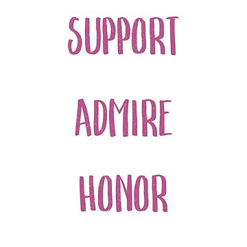 Breast Cancer Support Admire Honor by santiagodesign