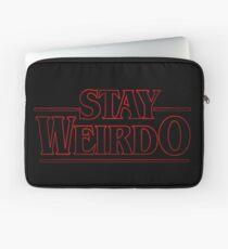 Stranger Things Stay Weirdo Laptop Sleeve