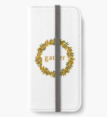 Gather Fall Autumn Wreath iPhone Wallet/Case/Skin