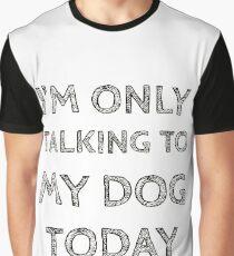 Dog Talk Talking Speaking Speak Lover Funny Gift T-shirt Graphic T-Shirt
