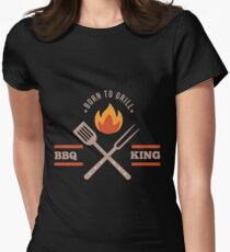 BBQ KING Dad Born to Grill Barbecue Cute Grill Grilling Gift Women's Fitted T-Shirt