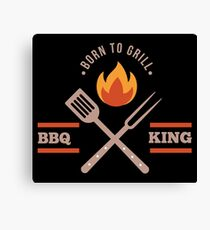 BBQ KING Dad Born to Grill Barbecue Cute Grill Grilling Gift Canvas Print