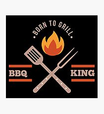 BBQ KING Dad Born to Grill Barbecue Cute Grill Grilling Gift Photographic Print