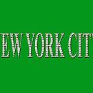 New York City (white type on green) by Ray Warren