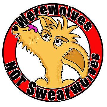 Werewolves NOT Swearwolves by loganferret