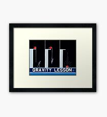GRAVITY LESSON Framed Print