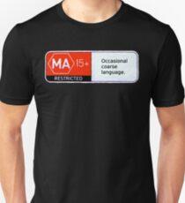 MA15+ Occasional Coarse Language, Funny T-Shirt
