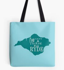 Ticket to Ryde ... Tote Bag
