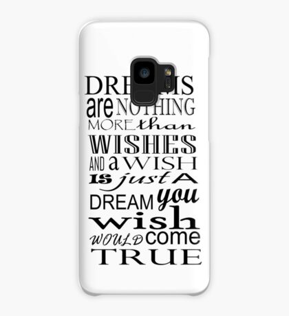 Dreams are Wishes ... Case/Skin for Samsung Galaxy