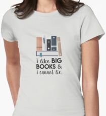 I like Big Books & I Cannot Lie Women's Fitted T-Shirt