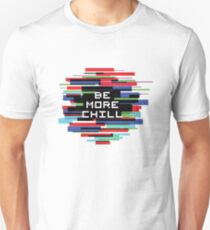 Be More Chill Gifts Merchandise Redbubble
