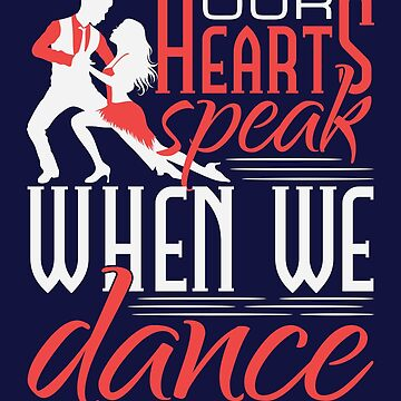 Salsa Dancing Dancer Our Hearts Speak When We Dance by jaygo