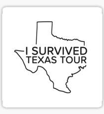 I Survived Texas Tour Sticker