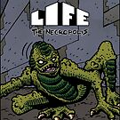 Life The Necropolis: Glub by LifeNecropolis