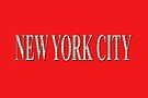 New York City (white type on red) by Ray Warren