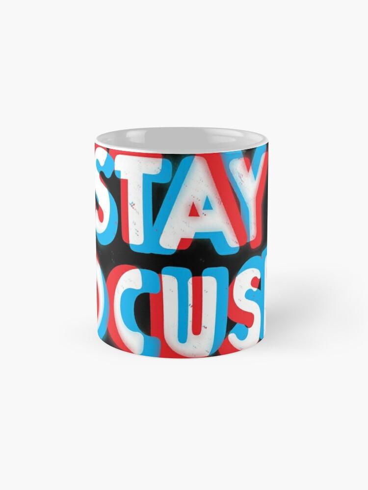 Alternate view of Stay Focused Mug