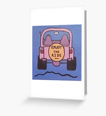 Enjoy the Ride Jeep Greeting Card