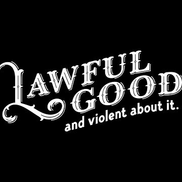 Lawful Good and Violent About It DnD Tabletop RPG by pixeptional