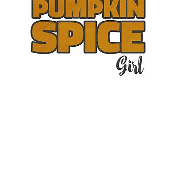 Pumpkin Spice Girl by hadicazvysavaca