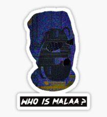 Malaa - Who Is Malaa? Sticker