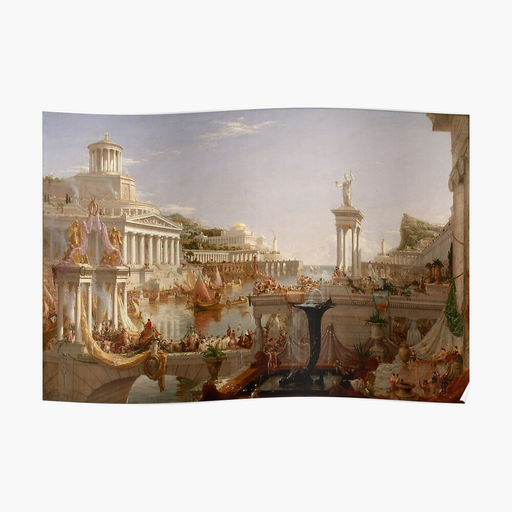 The Consummation of Empire - Thomas Cole Poster
