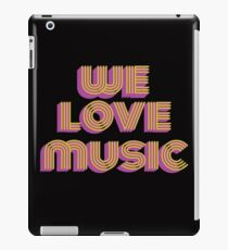 Awesome & Trendy Tshirt Designs We love music iPad Case/Skin