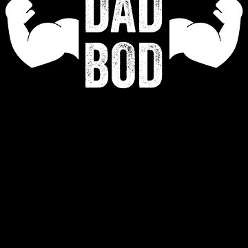 Dad Bod Funny Fitness by with-care