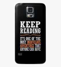 Keep reading, it is one of the most marvelous adventures that anyone can have Case/Skin for Samsung Galaxy