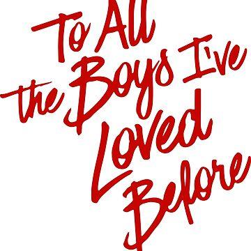To all the boys I've loved before by frnknsteinn