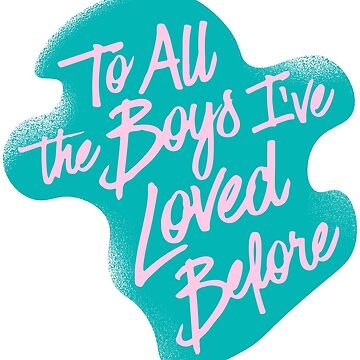 To all the boys I've loved before blue pink by frnknsteinn