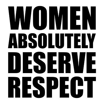Women Absolutely Deserve Respect - Aretha Franklin by designite