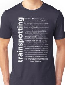 Trainspotting Quotes Unisex T-Shirt