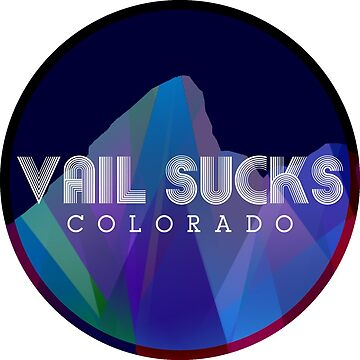 Vail Sucks by MiloAndOtis