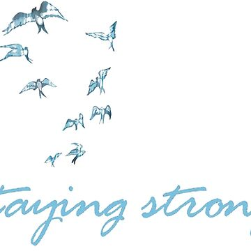 'Staying Strong 365 Days a Year' by lovaticart