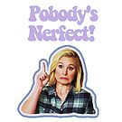 Pobody's Nerfect! (The Good Place) by #PoptART products from Poptart.me