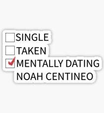 mentally dating noah centineo Sticker