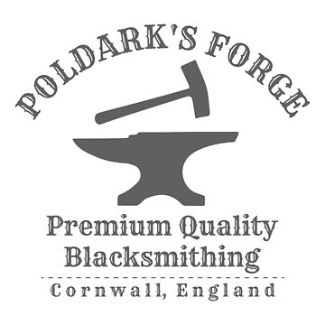 Poldark's Forge - Premium Quality Blacksmithing by FangirlFuel