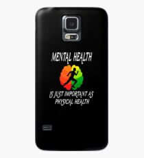 NEW 2019 Mental Health Is Just Important As Physical Health Tee Shirt Case/Skin for Samsung Galaxy