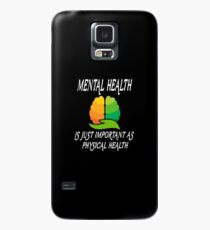 Funny Mental Health Is Just Important As Physical Health T Shirt Case/Skin for Samsung Galaxy