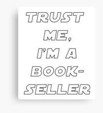 Lienzo Confía en mí, soy un librero