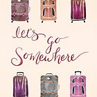 Let's Go Somewhere - Vintage by Marie Funseth