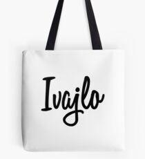 Hey Ivajlo buy this now Tote Bag