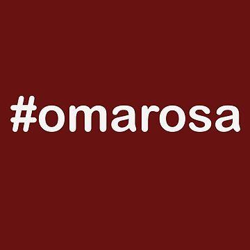 Hashtag Omarosa Funny Anti Donald Trump T Shirt by EurekaDesigns