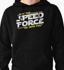 May The Speed Force Be With You Pullover Hoodie
