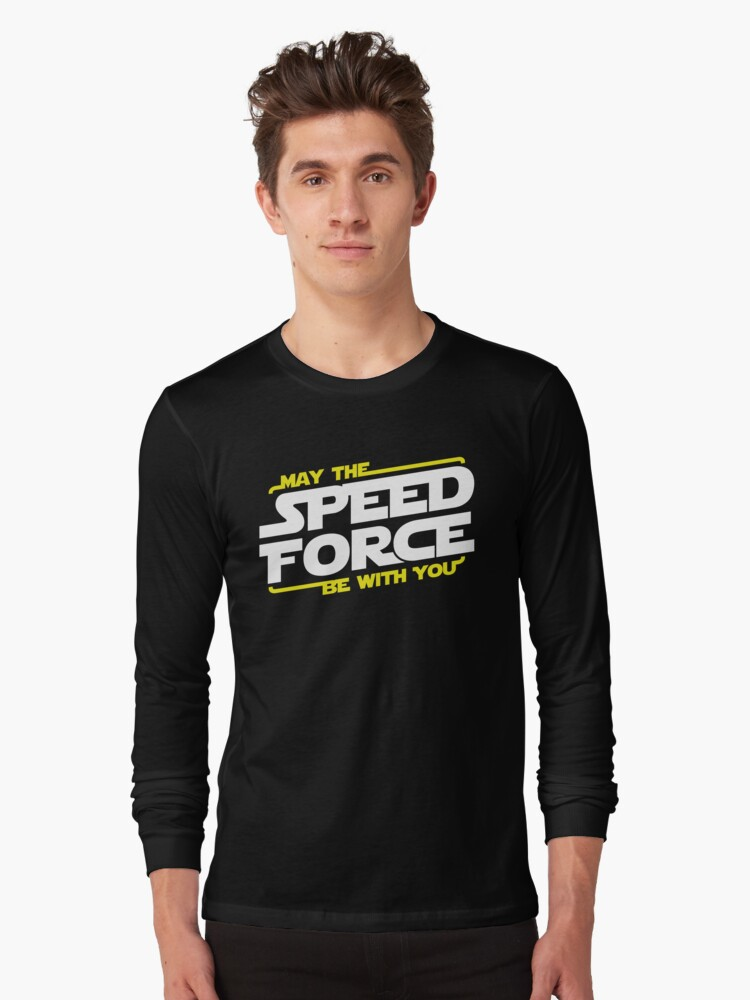 May The Speed Force Be With You Long Sleeve T-Shirt Front