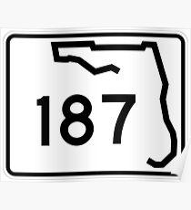 Florida State Road SR 187   United States Highway Shield Sign Poster