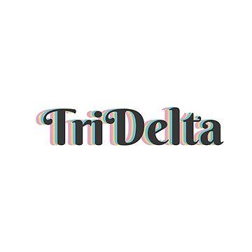 TriDelta by reesebailey